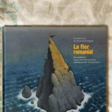 Libros: LA FLOR ROMANIAL - A.M. ALCOVER - ADAPT. PERE ROSSELLÓ. Lote 212931810