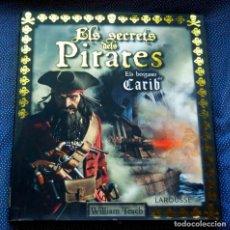 Libros: ELS SECRETS DELS PIRATES . LAROUSSE, 2015. Lote 215313890