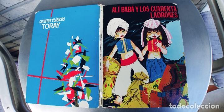 ALI BABA Y LOS CUARENTA LADRONES-E.D. TORAY-AÑO 1964-MEDIDAS 26 X 21 CM-TAPA DURA (Libros Nuevos - Literatura Infantil y Juvenil - Cuentos juveniles)