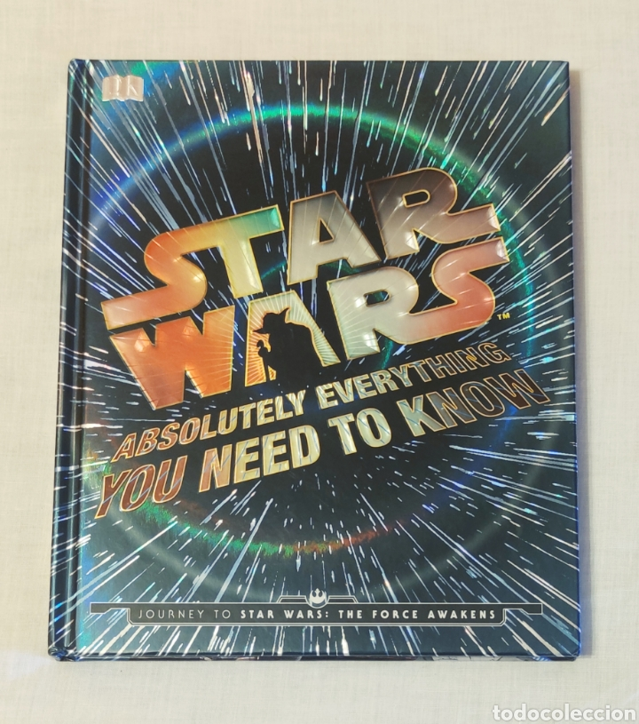 LIBRO STAR WARS. ABSOLUTELY EVERYTHING YOU NEED TO KNOW (Libros Nuevos - Literatura Infantil y Juvenil - Cuentos juveniles)
