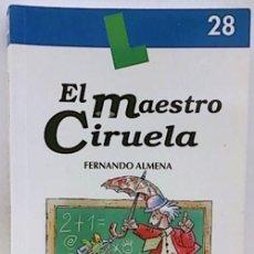 Libros: EL MAESTRO CIRUELO FERNANDO ALMENA. Lote 216764936