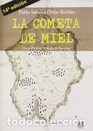 LIBRO LA COMETA DE MIEL (LIBRO PREMIADO) (Libros Nuevos - Literatura Infantil y Juvenil - Cuentos juveniles)