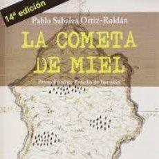 Libros: LIBRO LA COMETA DE MIEL (LIBRO PREMIADO). Lote 217442841