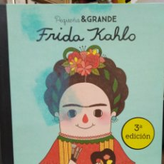 Libros: FRIDA KAHLO PEQUEÑA&GRANDE-EDITA ALBA,3°EDICION,GEE FAN ENG/SÁNCHEZ VERGARA,ILUSTRADO PROFUSAMENTE. Lote 220142441
