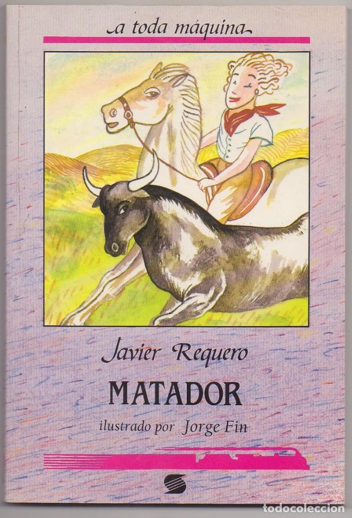 LIBRO MATADOR NUEVO (Libros Nuevos - Literatura Infantil y Juvenil - Cuentos juveniles)