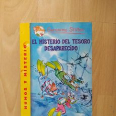 Libros: GERÓNIMO STILTON - EL MISTERIO DEL TESORO DESAPARECIDO - TAPA BLANDA. Lote 221642033