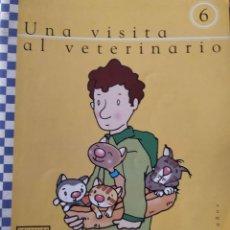 Libros: UNIDAD 6 UNA VISITA AL VETERINARIO 4 AÑOS. Lote 223193480