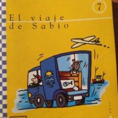 Libros: UNIDAD 7 EL VIAJE DE SABIO 4 AÑOS. Lote 223193495