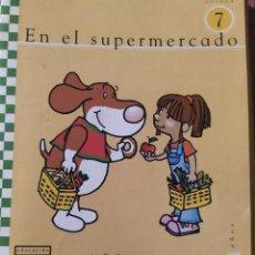Libros: UNIDAD 7 EN EL SUPERMERCADO 5 AÑOS. Lote 223193522