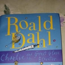 Libros: CHARLIE AND THE GREAT GLASS ELEVATOR ROALD DAHL. Lote 223709588