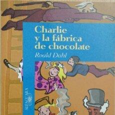 Libros: CHARLIE Y LA FÁBRICA DE CHOCOLATE. NUEVO. Lote 225550435