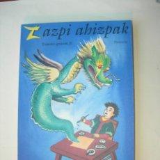 Libros: ZAZPI AHIZPAK /XABIER ETXANIZ. Lote 225618400