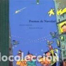 Libros: POEMAS DE NAVIDAD. SELECCIÓN DE MARTA LUNA - ILUSTRACIONES DE PERE JOAN.. Lote 228069812