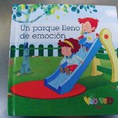 Libros: LIBRO UN PARQUE LLENO DE EMOCION-EDEBE TAPA DURA. Lote 228336350