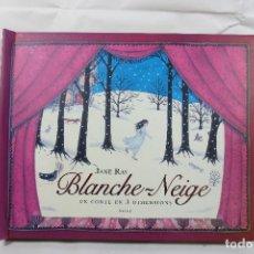 Livres: LIBRO DESPLEGABLE BLANCHE-NEIGE (JANE RAY) ESTÁ EN FRANCÉS. Lote 229264685