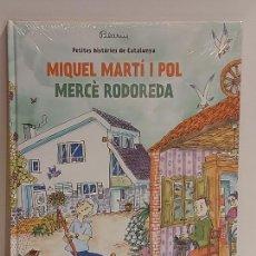 Libros: MIQUEL MARTI I POL-MERCÈ RODOREDA / PETITES HISTÒRIES DE CATALUNYA / 5 / PRECINTADO A ESTRENAR.. Lote 230912510