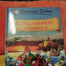 Libros: EL DESCOBRIMENT D'AMERICA, GERÓNIMO STILTON.. Lote 232235505