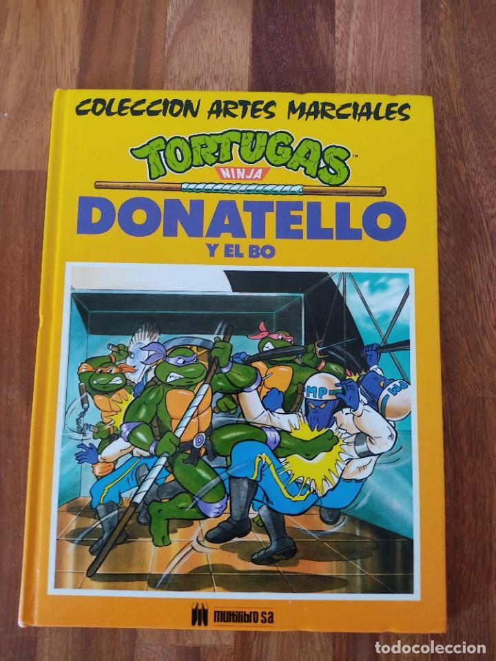 TORTUGAS NINJA - DONATELLO Y EL BO .. COLECCION ARTES MARCIALES / MULTILIBRO - AÑO 1991 (Libros Nuevos - Literatura Infantil y Juvenil - Cuentos juveniles)