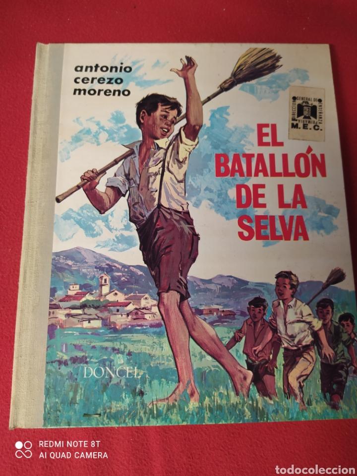 LIBRO EL BATALLÓN DE LA SELVA (Libros Nuevos - Literatura Infantil y Juvenil - Cuentos juveniles)