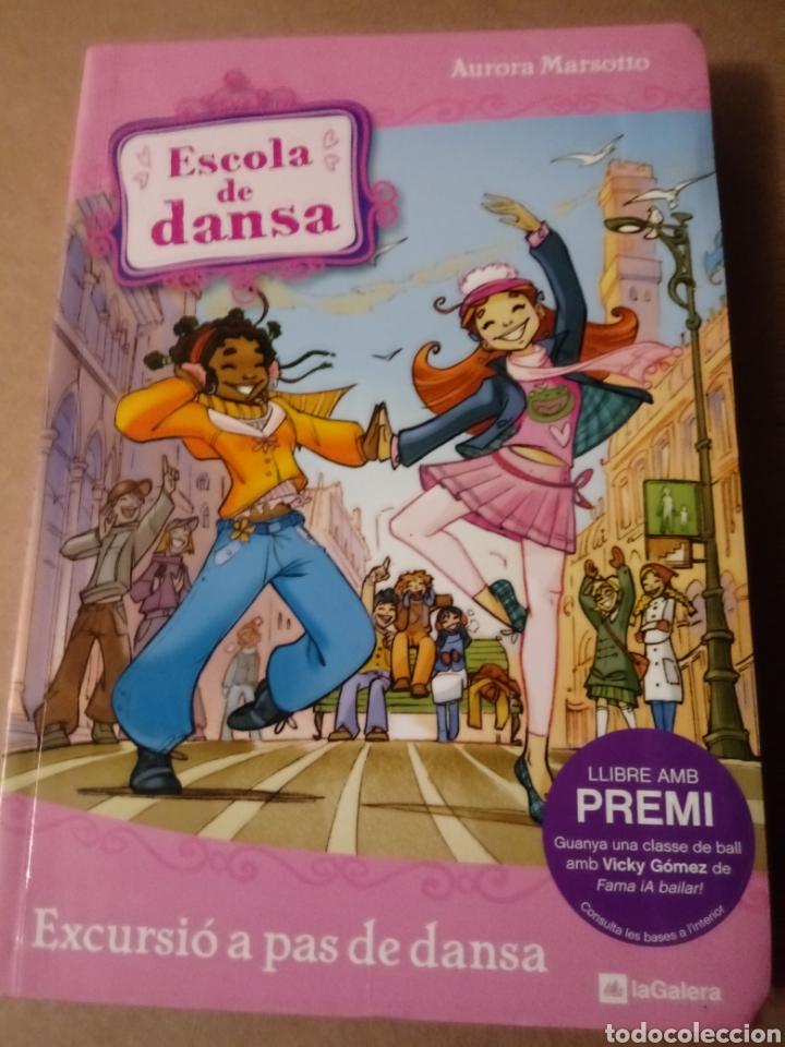 EXCURSIO A PAS DE DANSA.ESCOLA DE DANSA. (Libros Nuevos - Literatura Infantil y Juvenil - Cuentos juveniles)