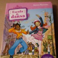 Libros: EXCURSIO A PAS DE DANSA.ESCOLA DE DANSA.. Lote 240237050
