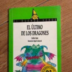 Libros: EL ÚLTIMO DE LOS DRAGONES MIGUEL CALATAYUD Y CARLES CANO ANAYA. Lote 241712220