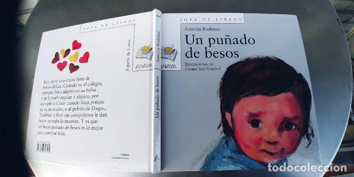 UN PUÑADO DE BESOS, ANTONIA RODENAS CARME SOLE VENDRELL, ANAYA ,AÑO 2001 (Libros Nuevos - Literatura Infantil y Juvenil - Cuentos juveniles)