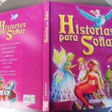 Libros: CUENTOS DE HISTORIAS PARA SOÑAR - SERVILIBRO -TAPA DURA,. Lote 241778065
