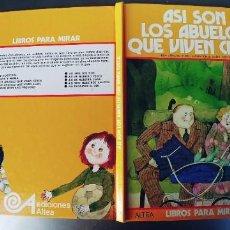 Libros: ASI SON LOS ABUELOS QUE VIVEN CERCA. ADRIANA D'ATRI. ED. ALTEA.AÑO 1977. Lote 242874835
