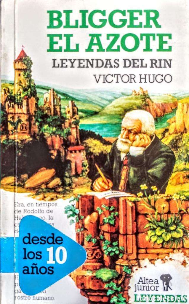 VICTOR HUGO.LEYENDAS DEL RHIN.BLIGGER EL AZOTE (Libros Nuevos - Literatura Infantil y Juvenil - Cuentos juveniles)