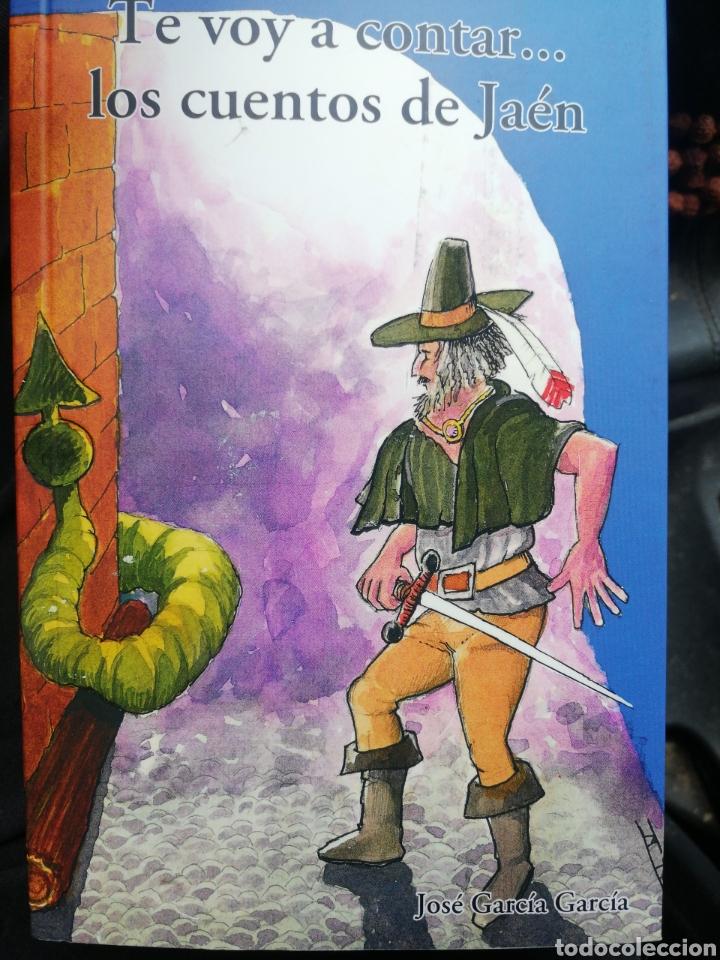 TE VOY A CONTAR... LOS CUENTOS DE JAÉN. JOSÉ GARCÍA GARCÍA (Libros Nuevos - Literatura Infantil y Juvenil - Cuentos juveniles)