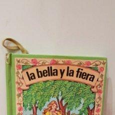 Libros: LA BELLA Y FIERA. Lote 260606315