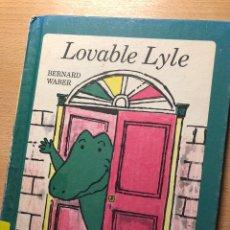 Libros: LOVABLE LYLE 1969 CUENTO ILUSTRADO EN INGLÉS DE BERNARD WABER. Lote 260872545