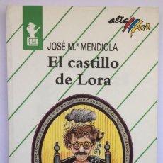 Libros: EL CASTILLO DE LORA - JOSÉ Mª MENDIOLA. Lote 266142203