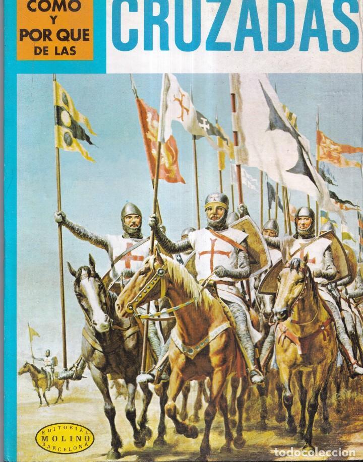 COMO Y POR QUE DE LAS CRUZADAS - Nº 65 - ED. MOLINO 1981 (Libros Nuevos - Literatura Infantil y Juvenil - Cuentos juveniles)