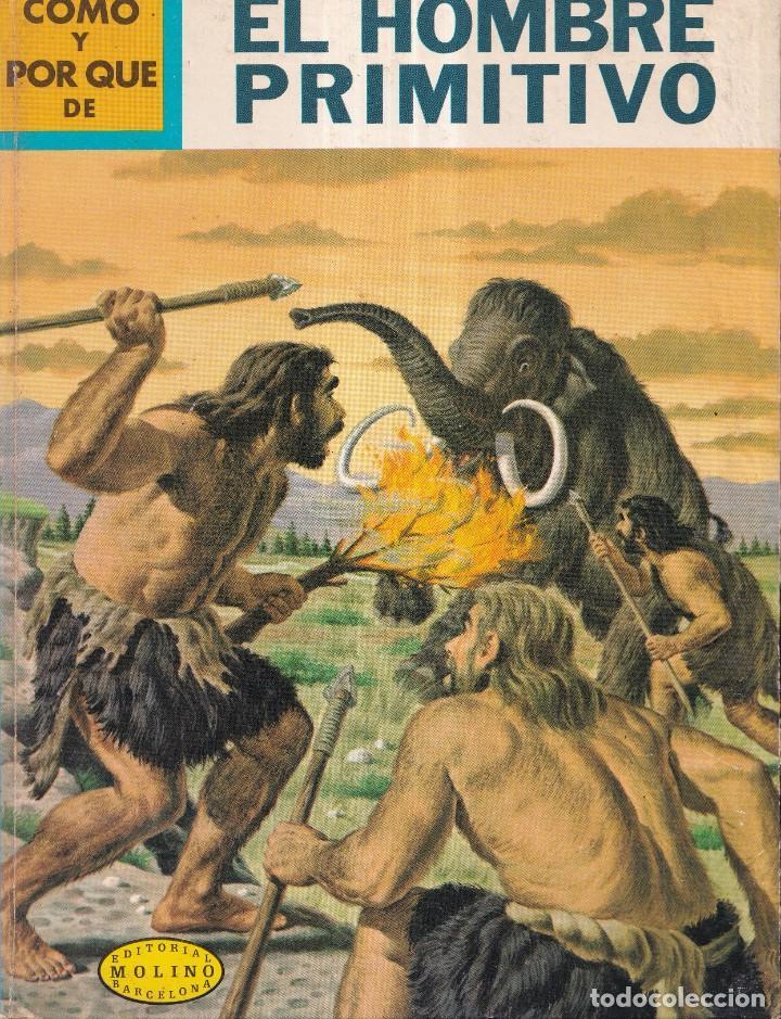 COMO Y POR QUE DE EL HOMBRE PRIMITIVO - Nº 5 - ED. MOLINO 1968 (Libros Nuevos - Literatura Infantil y Juvenil - Cuentos juveniles)