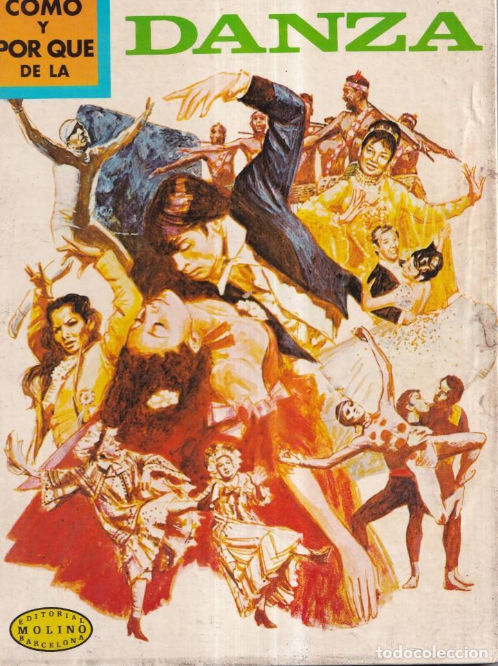 COMO Y POR QUE DE LA DANZA - Nº 62 - ED. MOLINO 1976 (Libros Nuevos - Literatura Infantil y Juvenil - Cuentos juveniles)