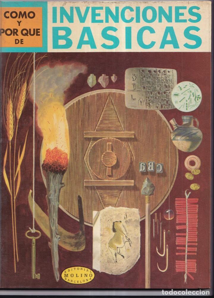 COMO Y POR QUE DE INVENCIONES BASICAS - Nº 6 - ED. MOLINO 1968 (Libros Nuevos - Literatura Infantil y Juvenil - Cuentos juveniles)
