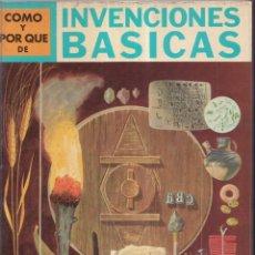 Libros: COMO Y POR QUE DE INVENCIONES BASICAS - Nº 6 - ED. MOLINO 1968. Lote 266528558