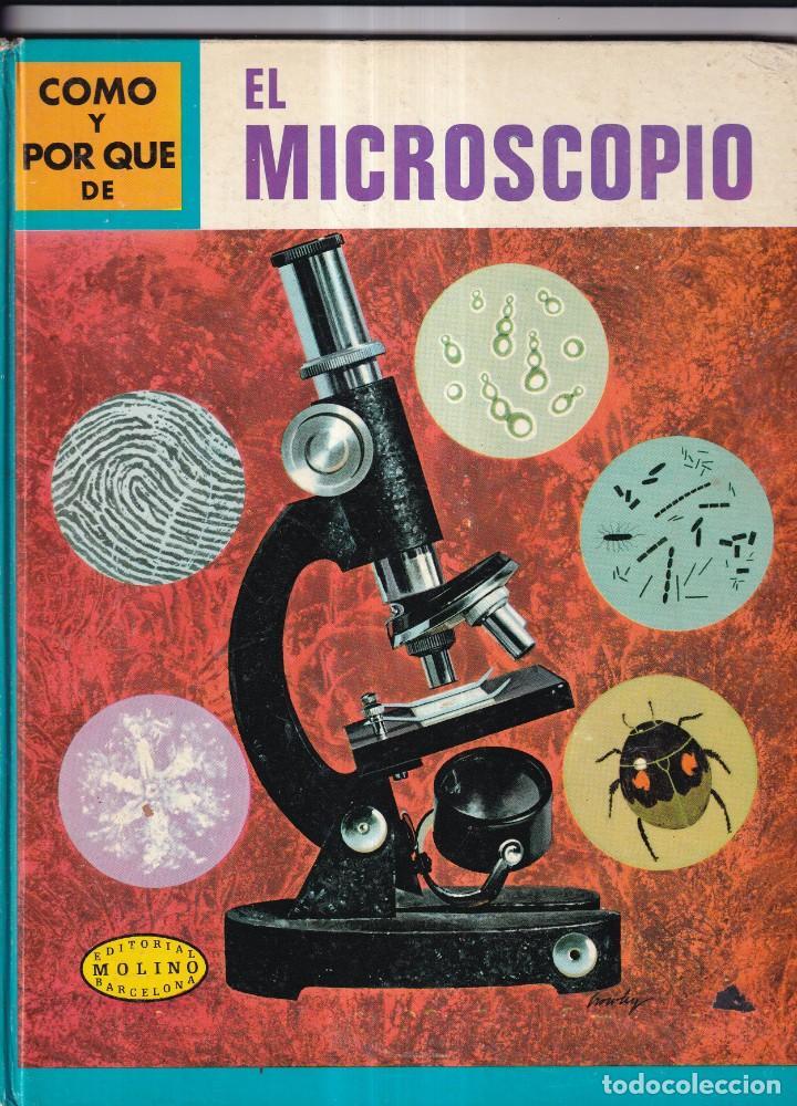 COMO Y POR QUE DE EL MICROSCOPIO - Nº 13 - ED. MOLINO 1969 (Libros Nuevos - Literatura Infantil y Juvenil - Cuentos juveniles)