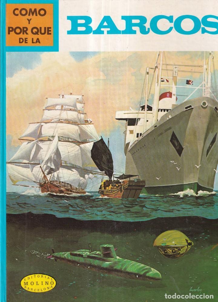 COMO Y POR QUE DE LOS BARCOS - Nº 46 - ED. MOLINO 1973 (Libros Nuevos - Literatura Infantil y Juvenil - Cuentos juveniles)