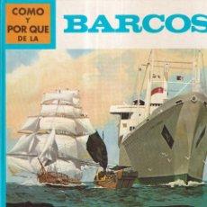 Libros: COMO Y POR QUE DE LOS BARCOS - Nº 46 - ED. MOLINO 1973. Lote 266528988