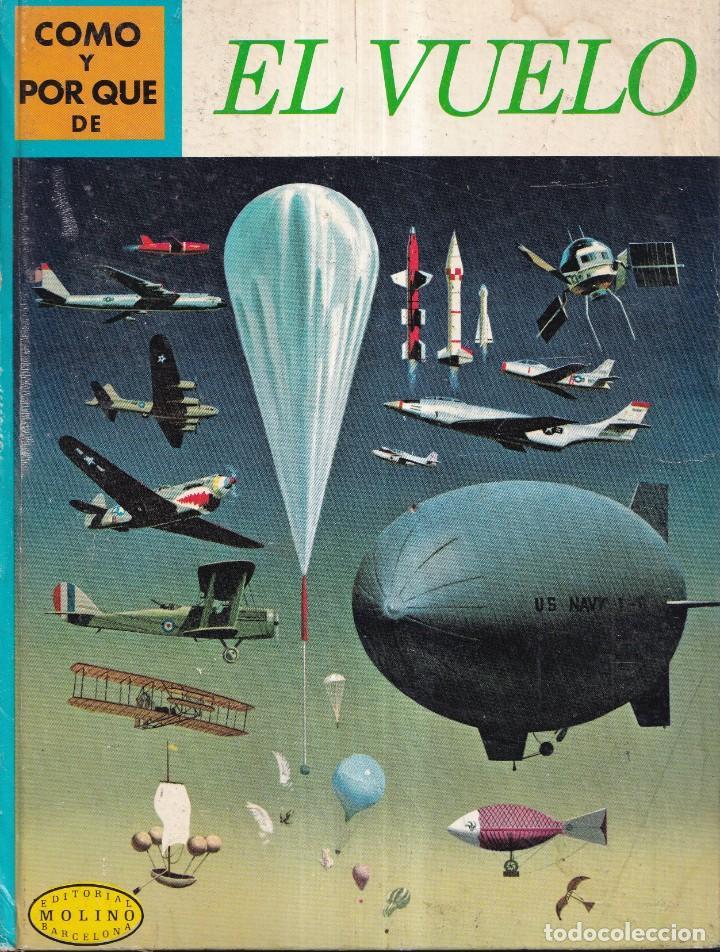 COMO Y POR QUE DE EL VUELO - Nº 14 - ED. MOLINO 1969 (Libros Nuevos - Literatura Infantil y Juvenil - Cuentos juveniles)