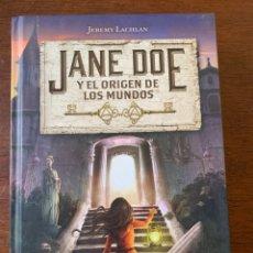 Libros: JANE DOE Y EL ORIGEN DE LOS MUNDOS. Lote 266887074