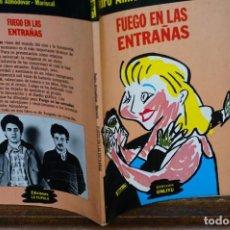 Libros: PEDRO ALMODOVAR/MARISCAL.FUEGO EN LAS ENTRAÑAS.. Lote 269581398