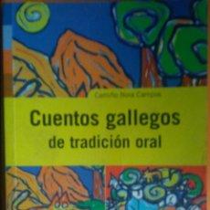 Libros: CUENTOS GALLEGOS DE TRADICCIÓN ORAL. CAMIÑO NOA CAMPOS. Lote 272070583