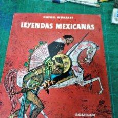Libros: LEYENDAS MEXICANAS. R. MORALES. Lote 275462613