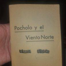 Libros: CUENTO POCHOLO Y EL VIENTO NORTE. Lote 278627533