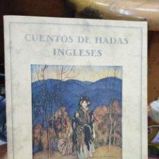 Libros: CUENTOS DE HADAS INGLES ES-ILUSTRADO ARTHUR RACKHAM/1988. Lote 287756328