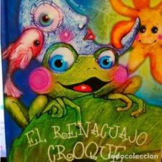 Libros: EL RENACUAJO CROQUE.MIGUEL A. ALONSO DIZ. Lote 293606348